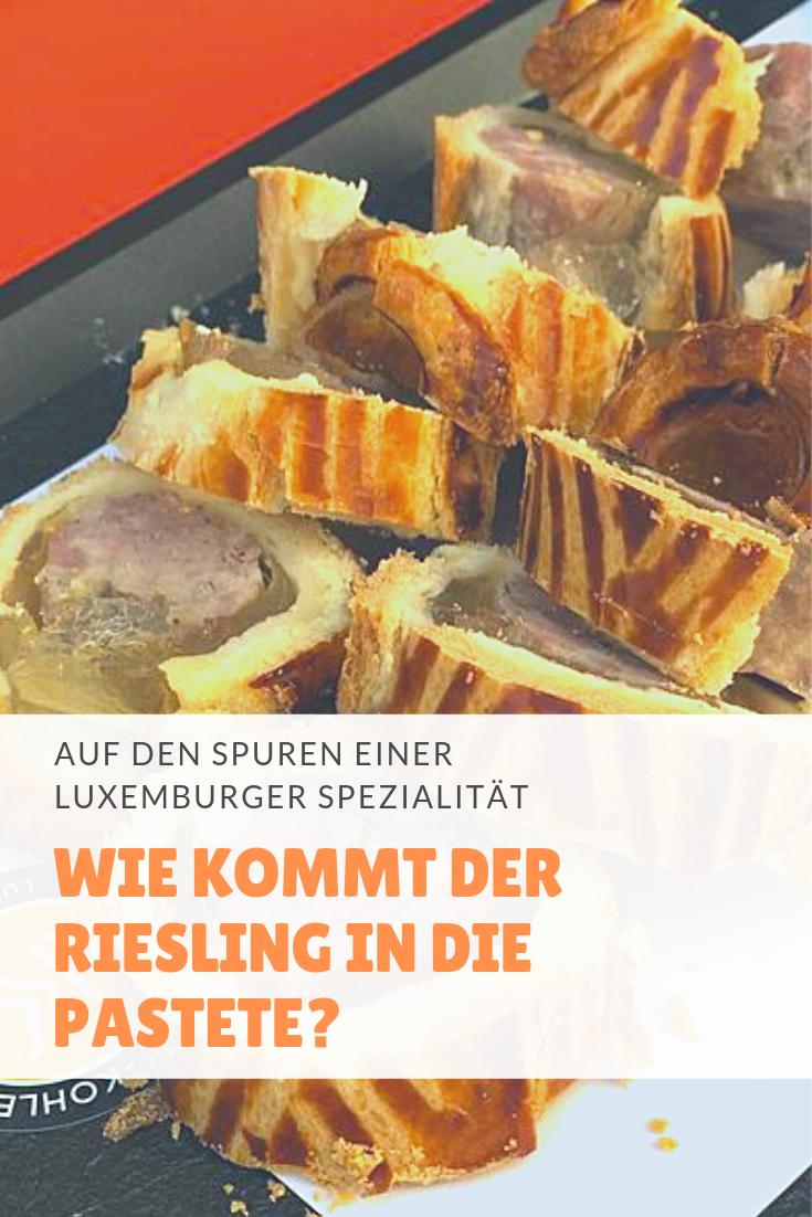 Die Rieslingpaschtéit ist DIE Spezialität Luxemburgs. Wir haben bei dem Enkel des Erfinders nachgefragt, wie der Riesling in die Pastete gekommen ist.