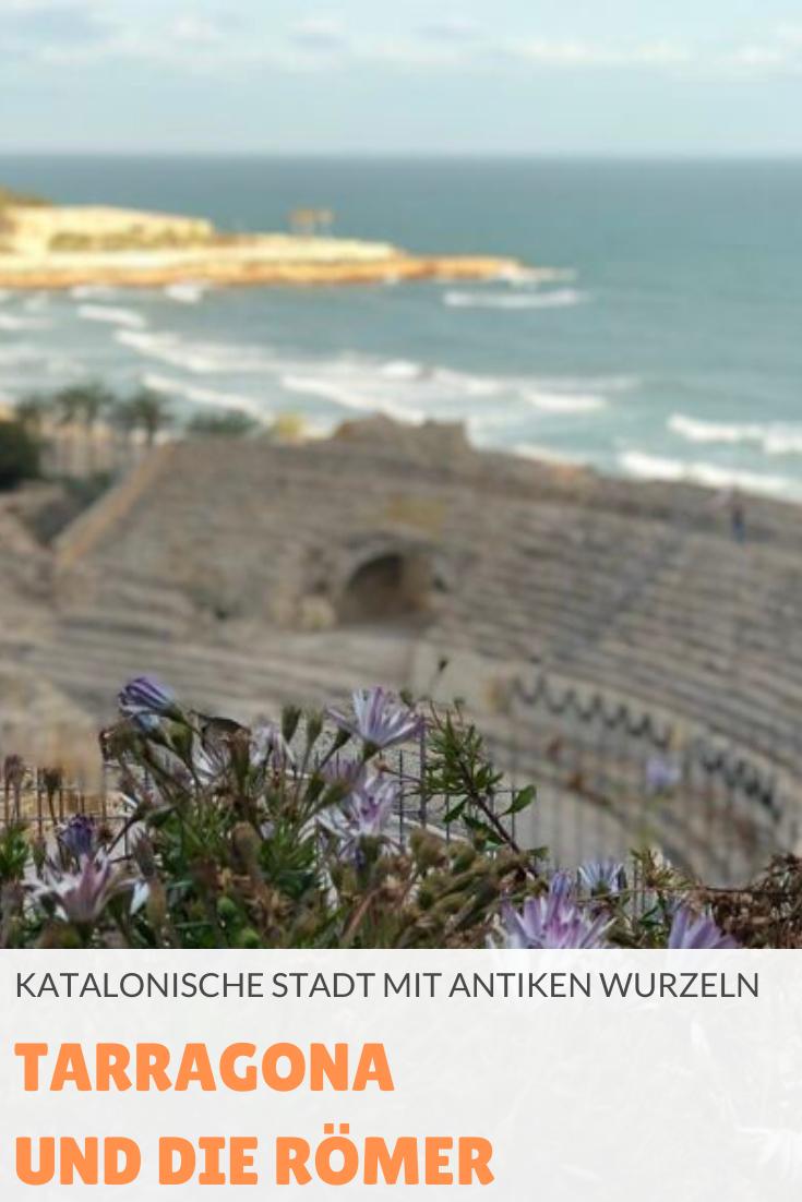 Tarragona und die Römer: Tatsächlich war die Stadt im heutigen Katalonien einst die erste römische Stadt außerhalb Italiens.